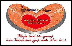 Romantik bir sevgililer günü yemeği Somonsuz olur mu hiç :)